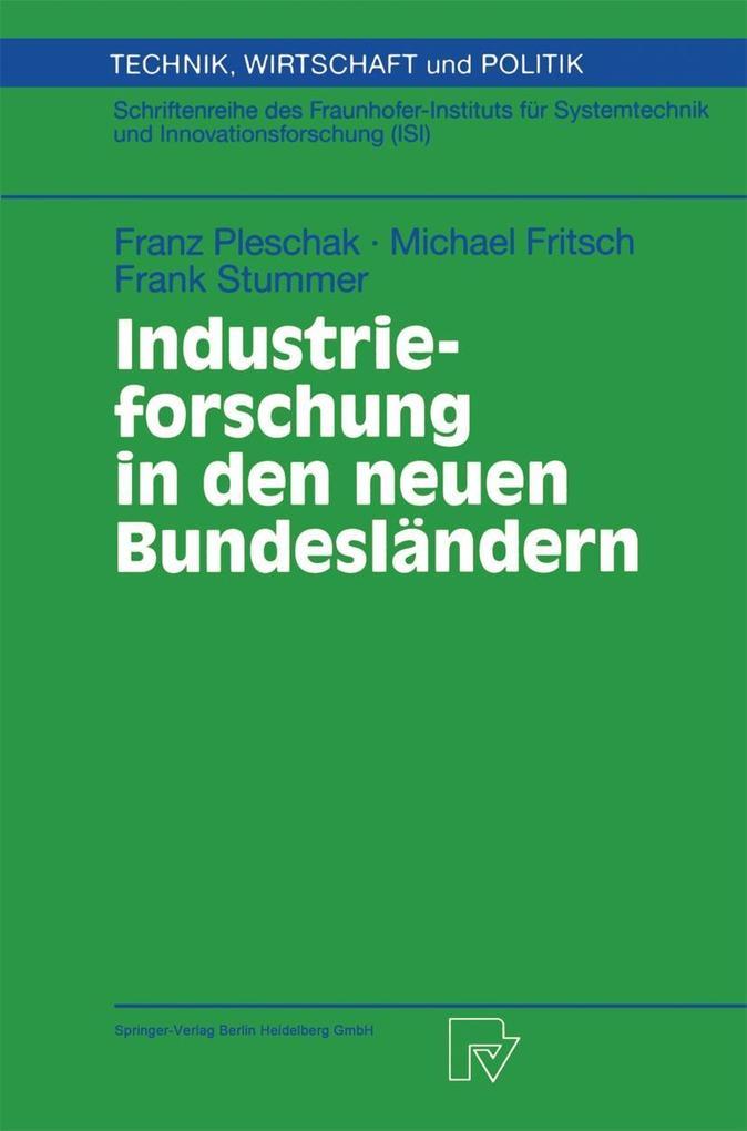 Industrieforschung in den neuen Bundeslandern a...