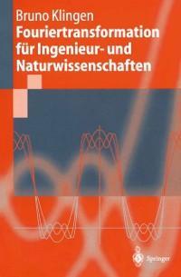 Fouriertransformation fur Ingenieur- und Naturw...