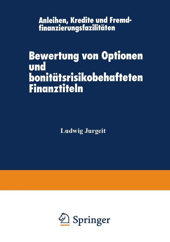 Bewertung von Optionen und bonitatsrisikobehaft...
