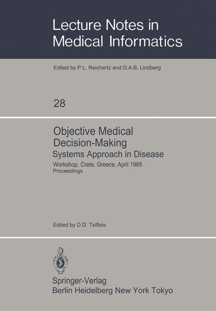 Objective Medical Decision-Making Systems Appro...