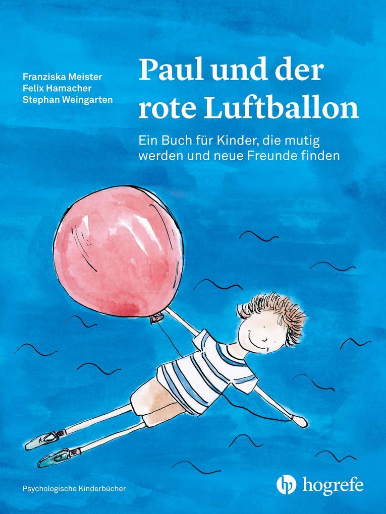 Paul und der rote Luftballon als Buch (gebunden)