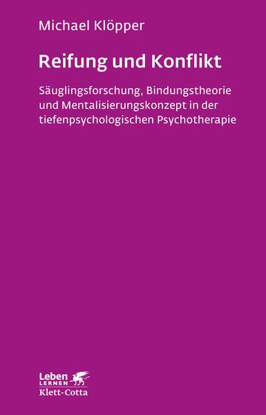 Reifung und Konflikt als Buch von Michael Klöpper