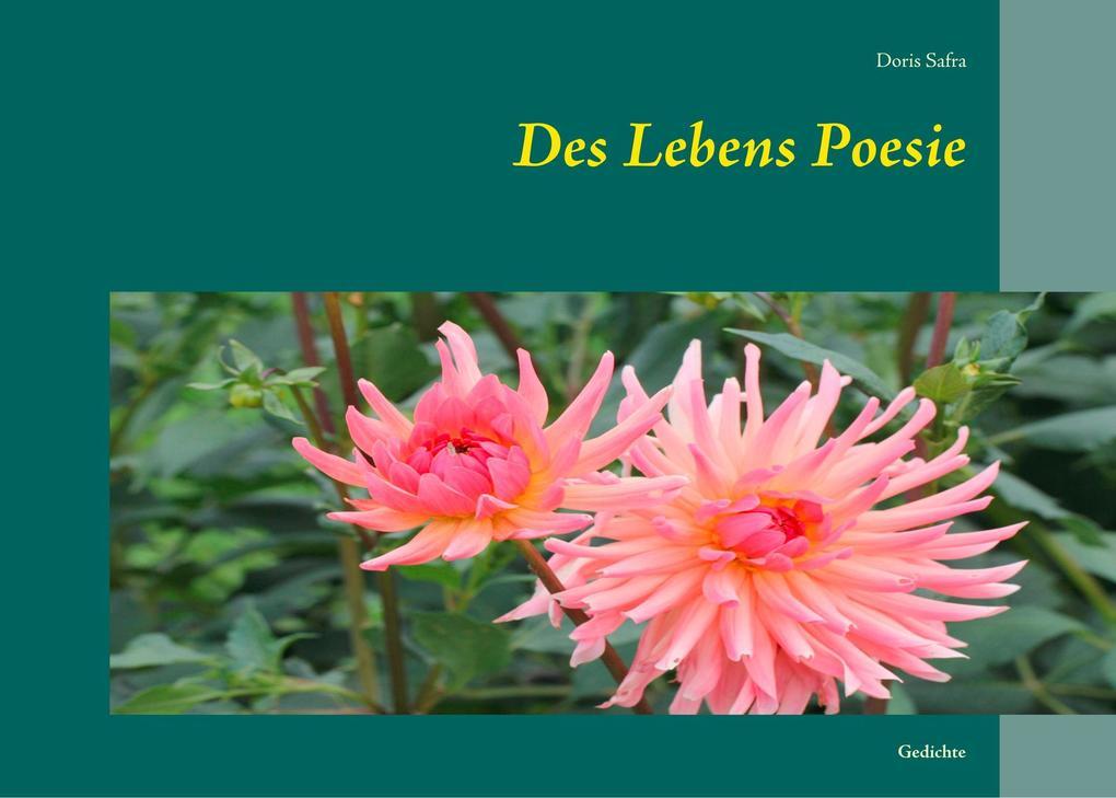 Des Lebens Poesie als Buch von Doris Safra