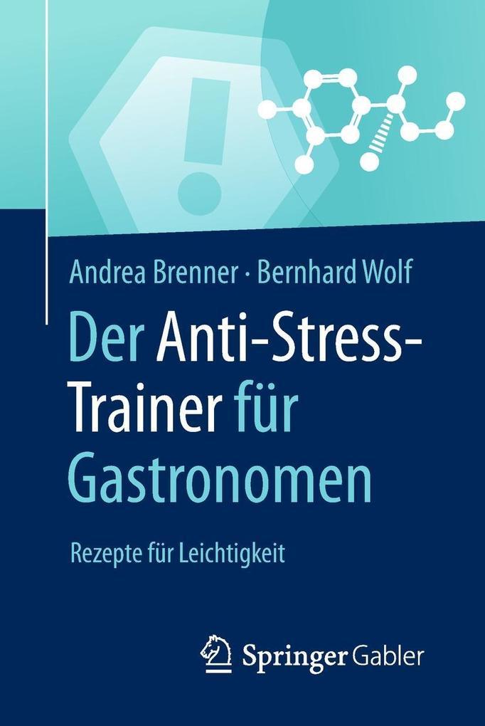 Der Anti-Stress-Trainer für Gastronomen als eBo...