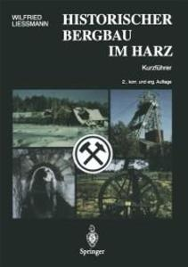 Historischer Bergbau im Harz als eBook Download...