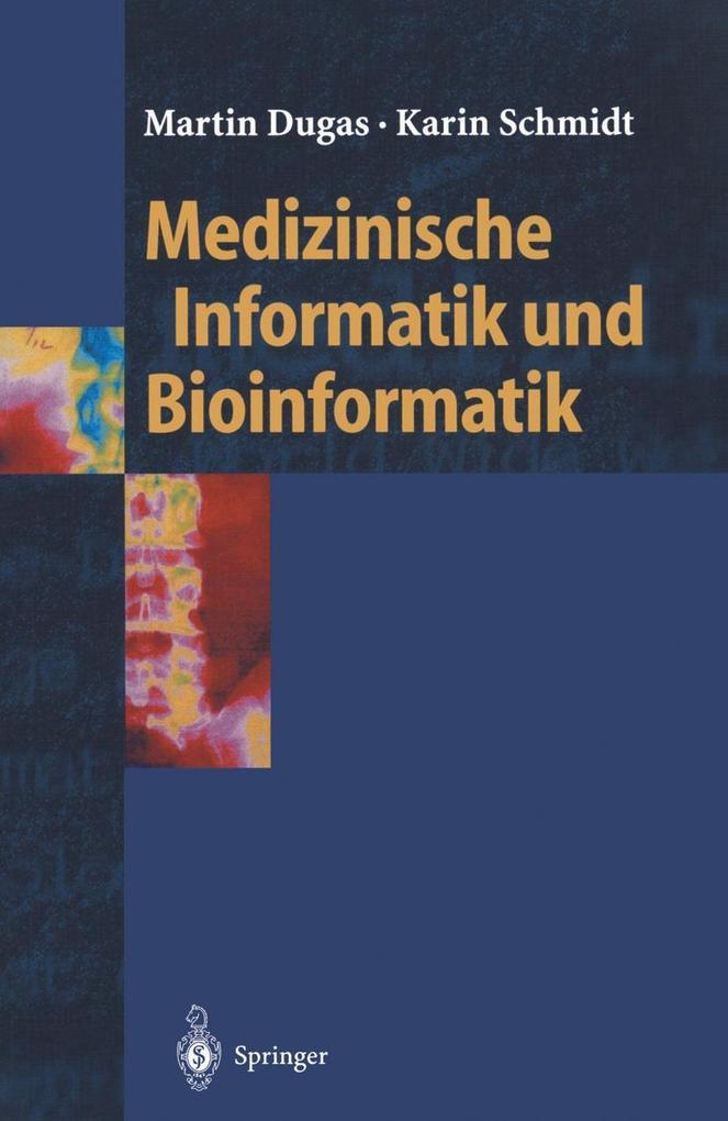 Medizinische Informatik und Bioinformatik als e...
