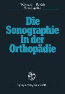 Die Sonographie in der Orthopadie als eBook Dow...