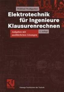 Elektrotechnik fur Ingenieure - Klausurenrechne...