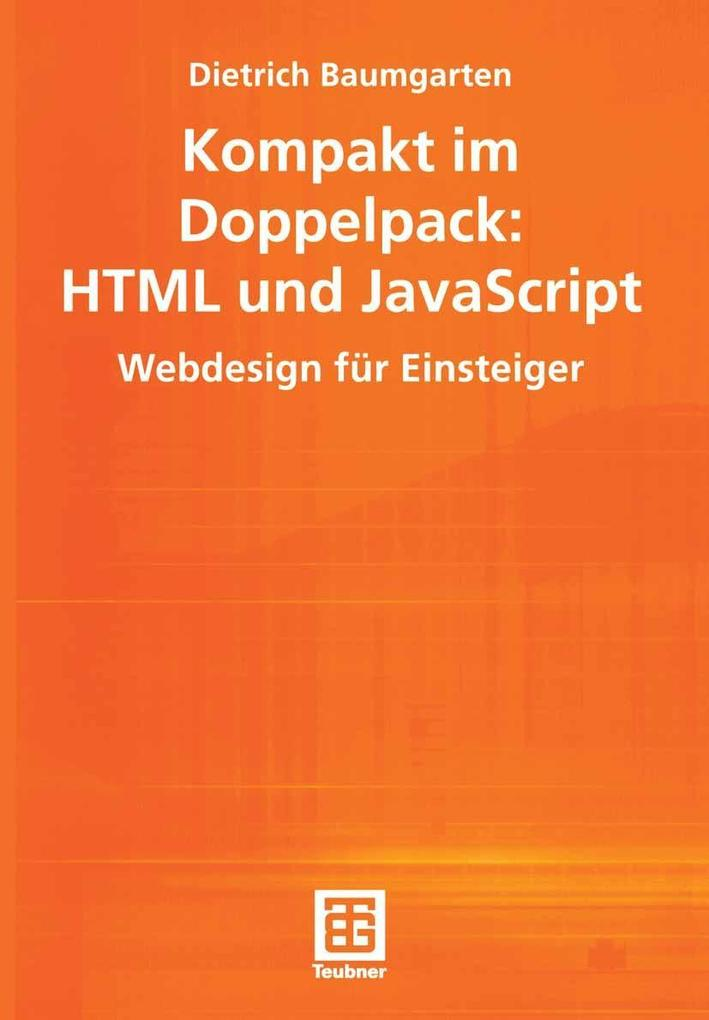 Kompakt im Doppelpack: HTML und JavaScript als ...