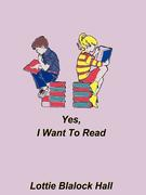 Yes, I Want to Read