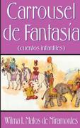 Carrousel de Fantasia: Cuentos Infantiles