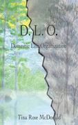D.L.O.: Domestic Life Organization