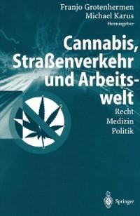 Cannabis, Straenverkehr und Arbeitswelt als eBo...