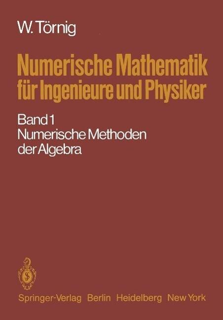 Numerische Mathematik fur Ingenieure und Physik...