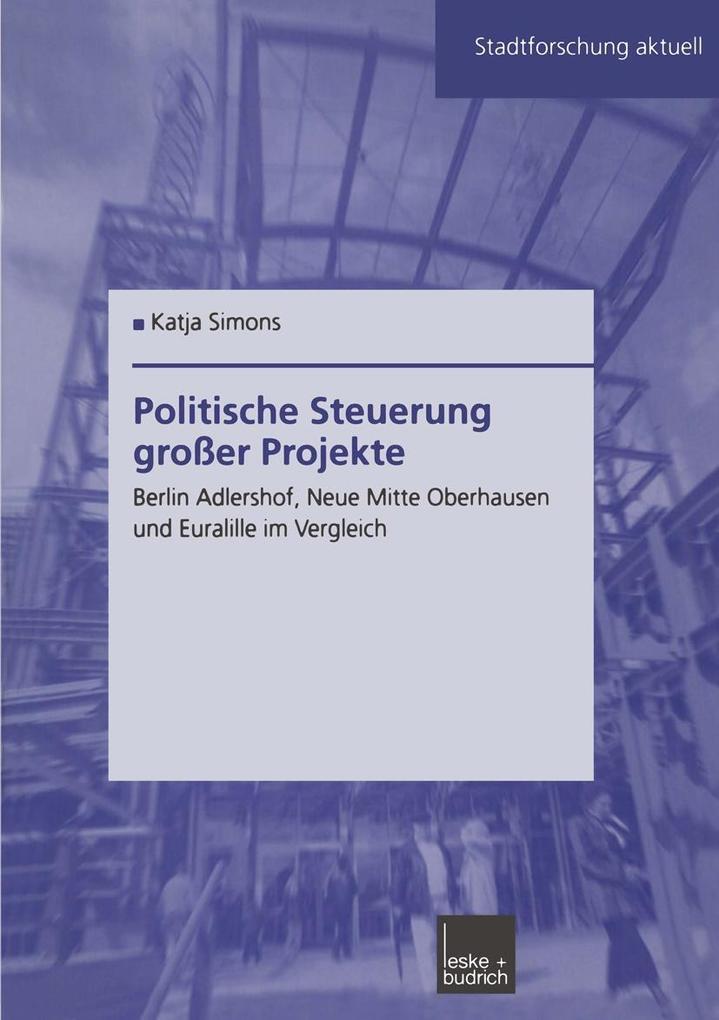 Politische Steuerung groer Projekte als eBook D...