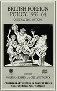 British Foreign Policy, 1955-64: Contracting Options