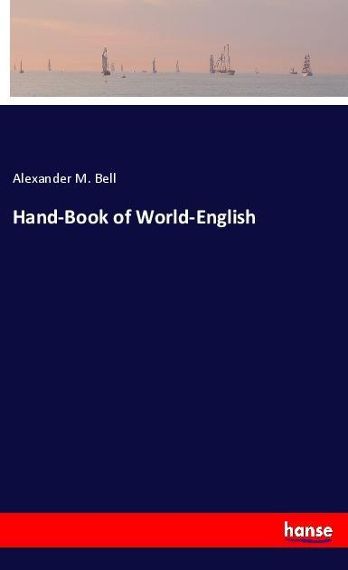 Hand-Book of World-English als Buch von Alexand...