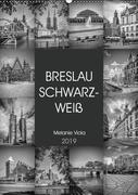 BRESLAU SCHWARZWEIß (Wandkalender 2019 DIN A2 hoch)