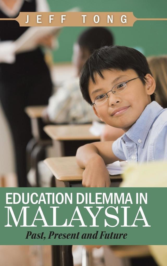 Education Dilemma in Malaysia als Buch von Jeff...