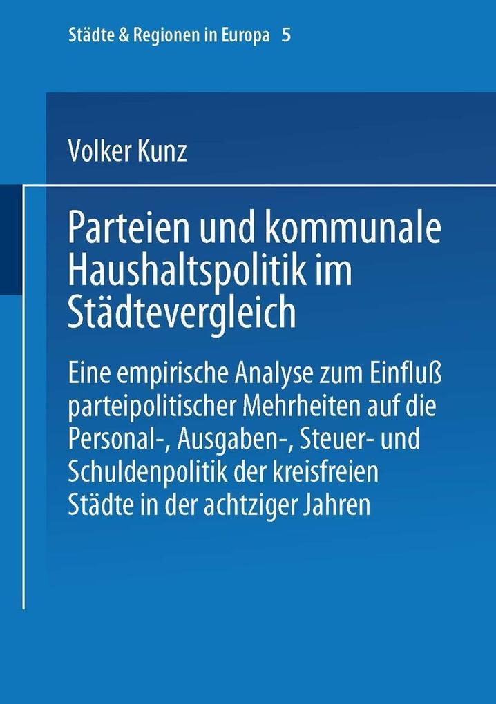 Parteien und kommunale Haushaltspolitik im Stad...