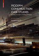 Modern Construction Case Studies