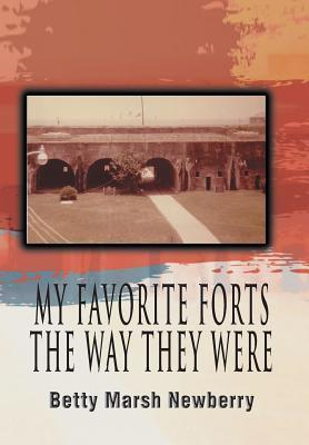 My Favorite Forts - The Way They Were als Buch ...