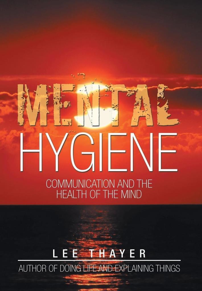 Mental Hygiene als Buch von Lee Thayer