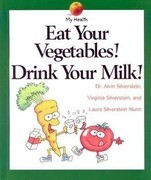 Eat Your Vegetables, Drink...