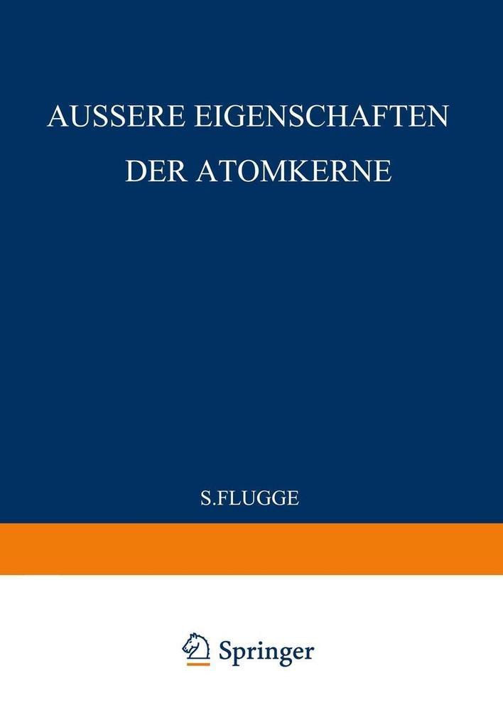 External Properties of Atomic Nuclei / Aussere ...