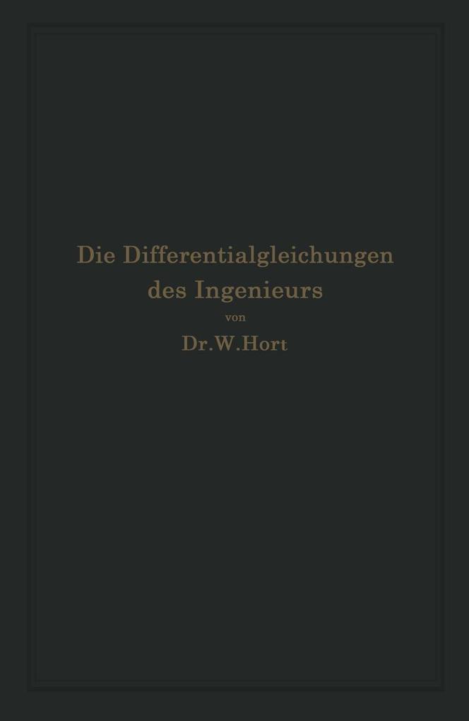 Die Differentialgleichungen des Ingenieurs als ...
