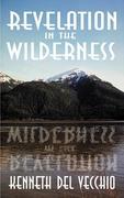 Revelation in the Wilderness