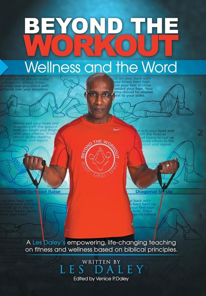 Beyond The Workout als Buch von Les Daley