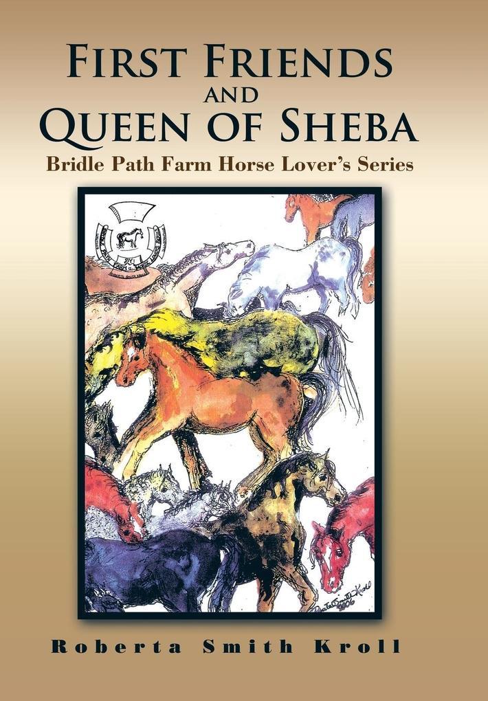 First Friends and Queen of Sheba als Buch von R...
