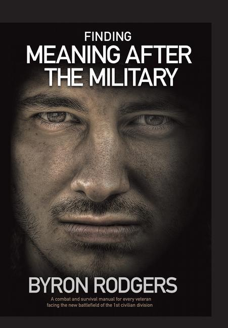 Finding Meaning After the Military als Buch von...