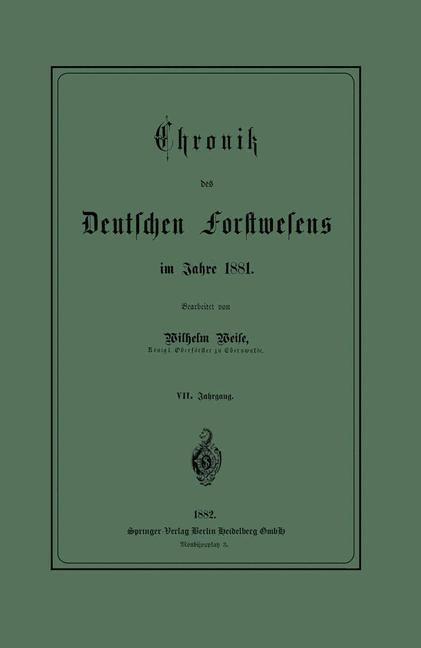 Chronik des Deutschen Forstwesens im Jahre 1881...