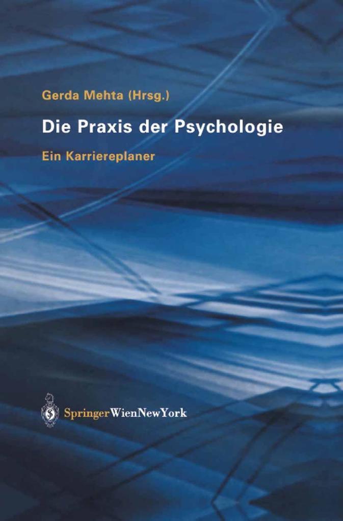 Die Praxis der Psychologie als eBook Download von