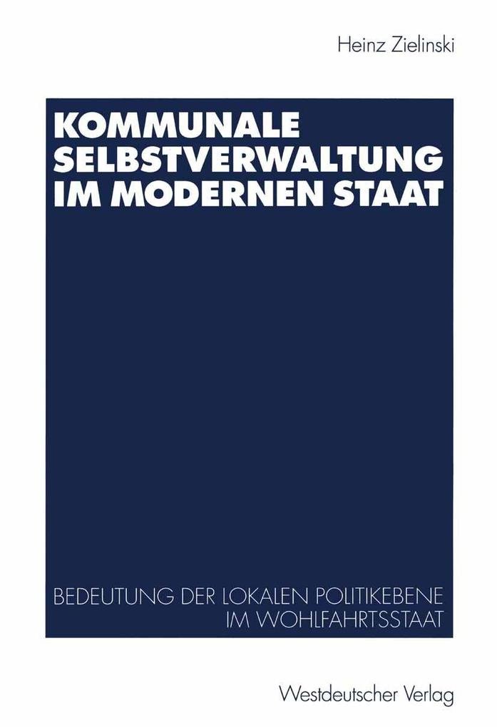 Kommunale Selbstverwaltung im modernen Staat al...
