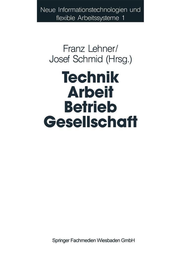 Technik Arbeit Betrieb Gesellschaft als eBook D...
