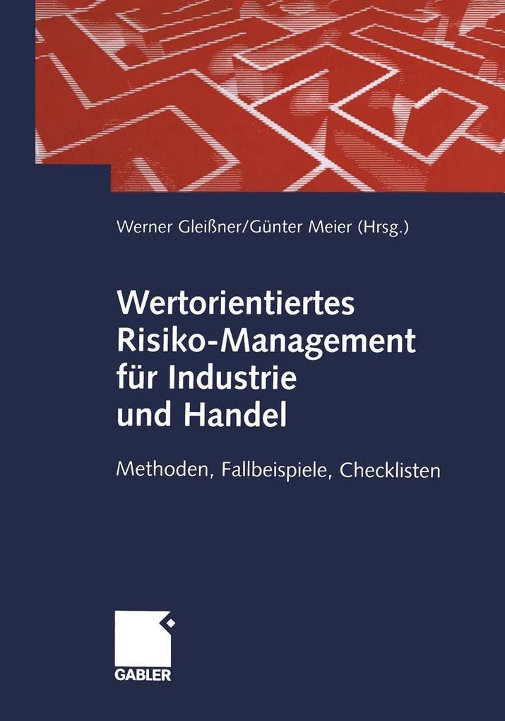 Wertorientiertes Risiko-Management fur Industri...