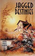 Jagged Destinies