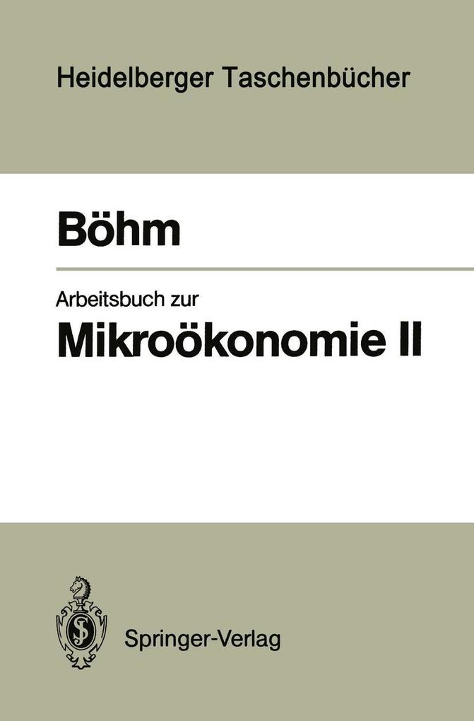 Arbeitsbuch zur Mikrookonomie II als eBook Down...