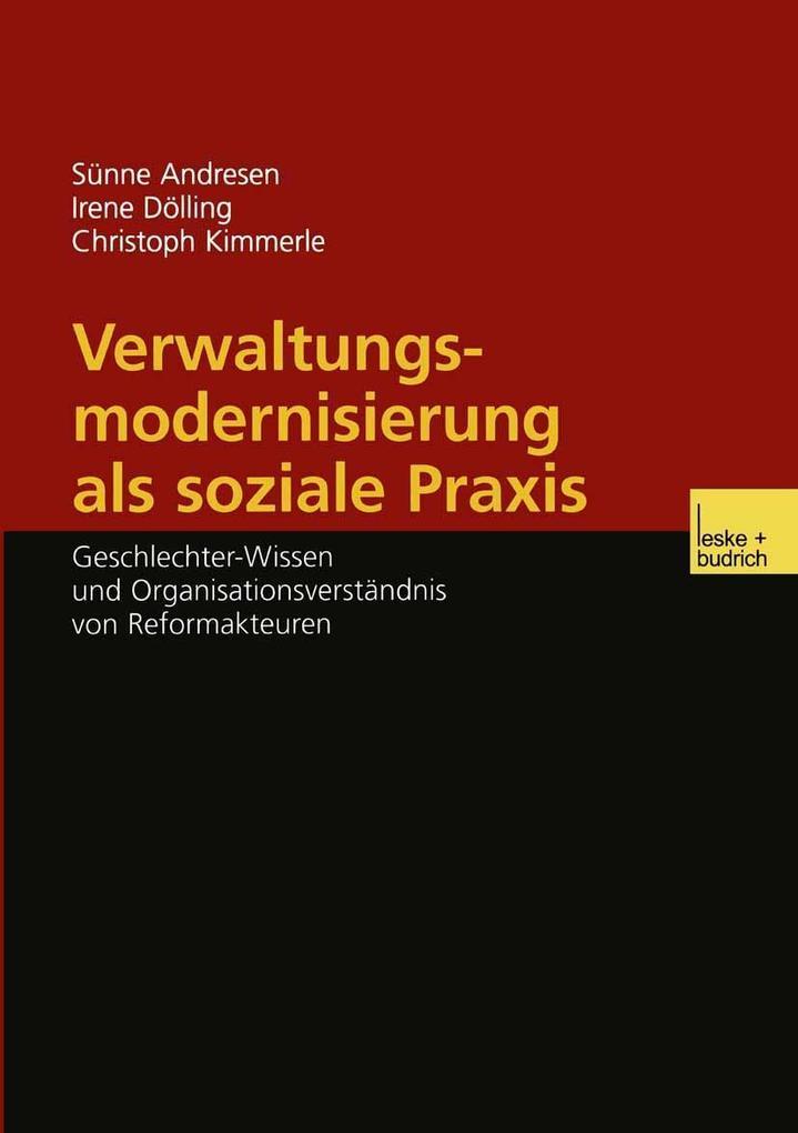 Verwaltungsmodernisierung als soziale Praxis al...