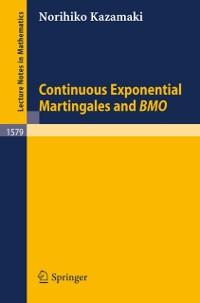 Continuous Exponential Martingales and BMO als ...
