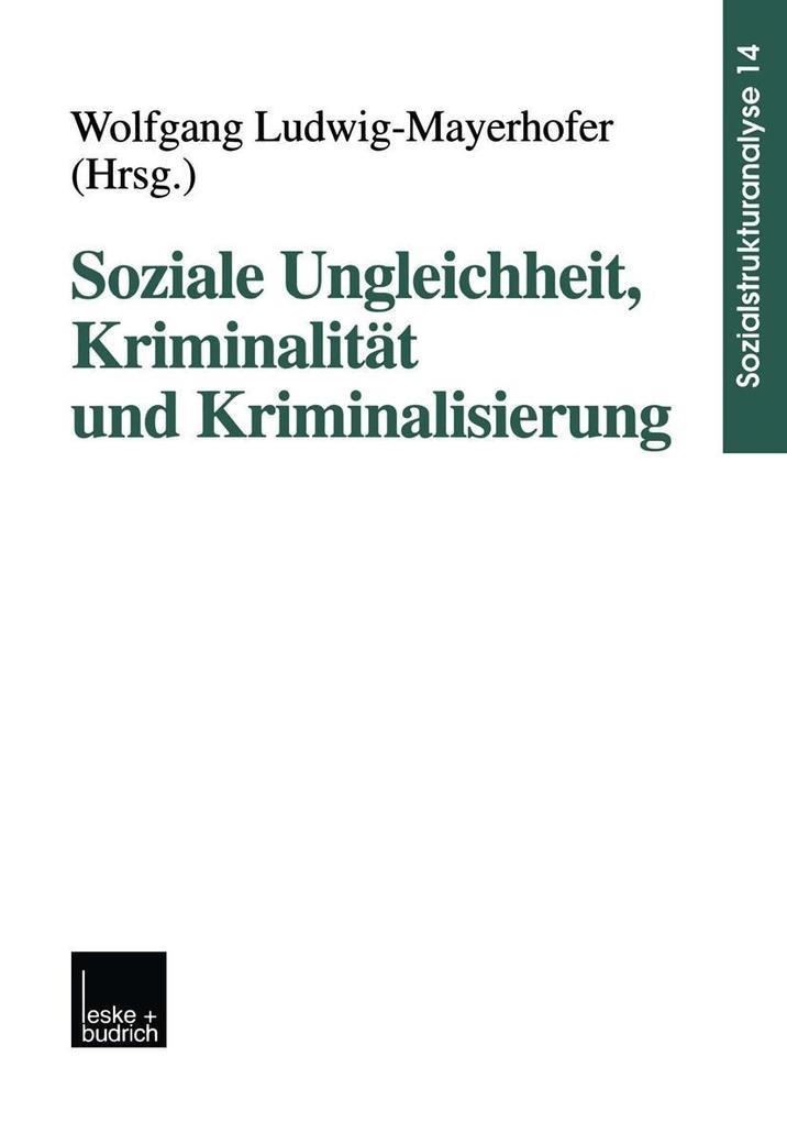 Soziale Ungleichheit, Kriminalitat und Kriminal...