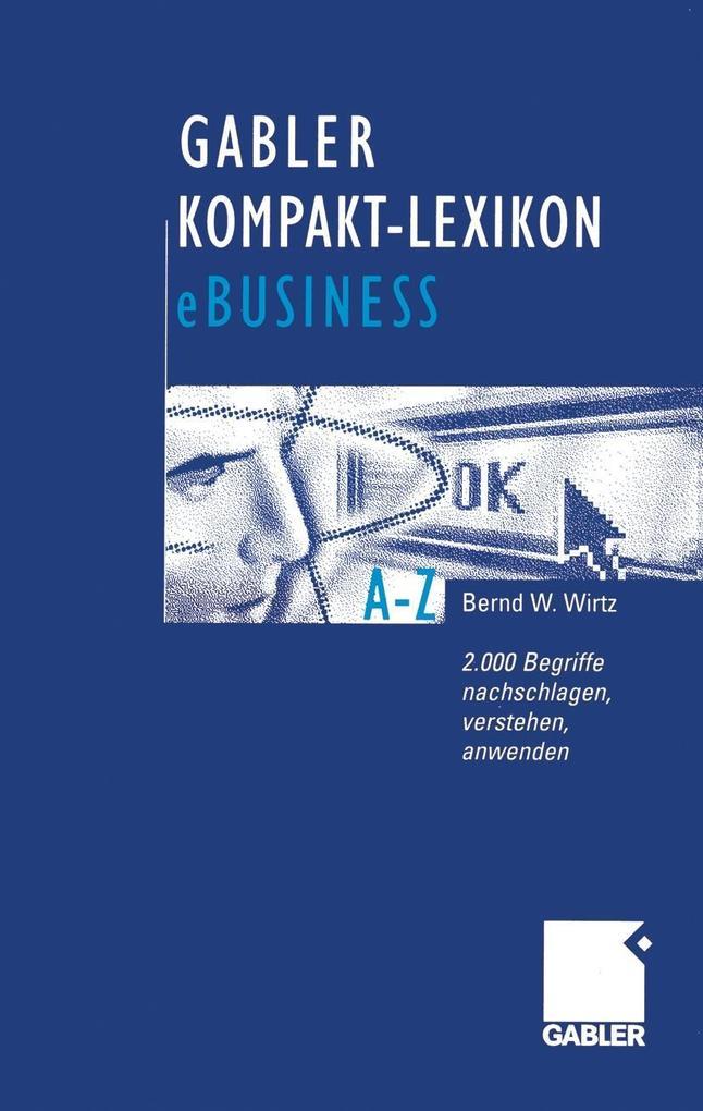 Gabler Kompakt-Lexikon eBusiness als eBook Down...