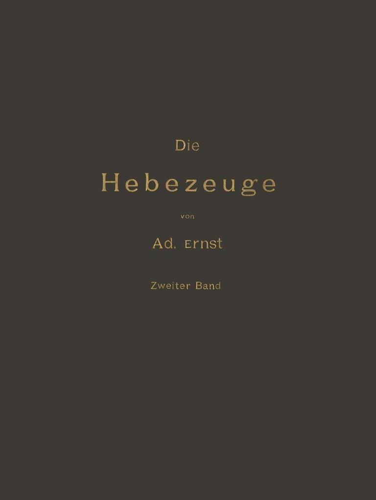 Die Hebezeuge Theorie und Kritik Ausgefuhrter K...