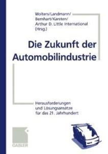 Die Zukunft der Automobilindustrie als eBook Do...