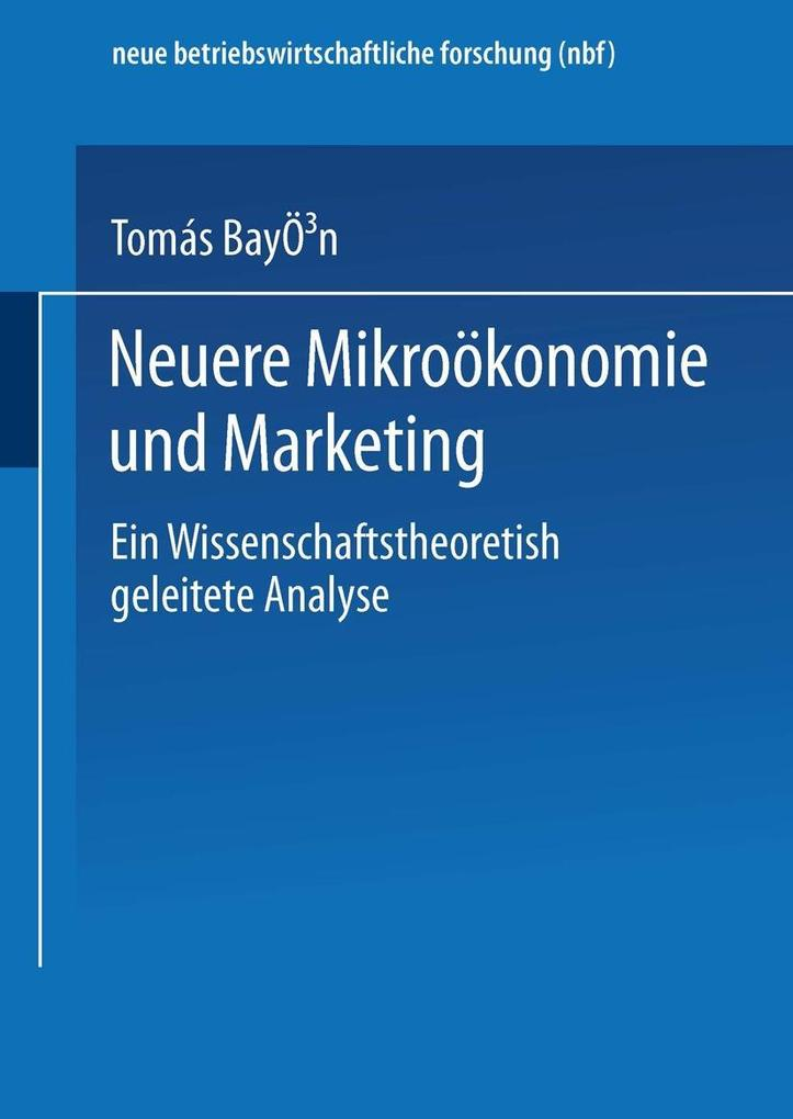 Neuere Mikrookonomie und Marketing als eBook Do...