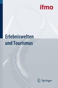 Erlebniswelten und Tourismus als eBook Download...