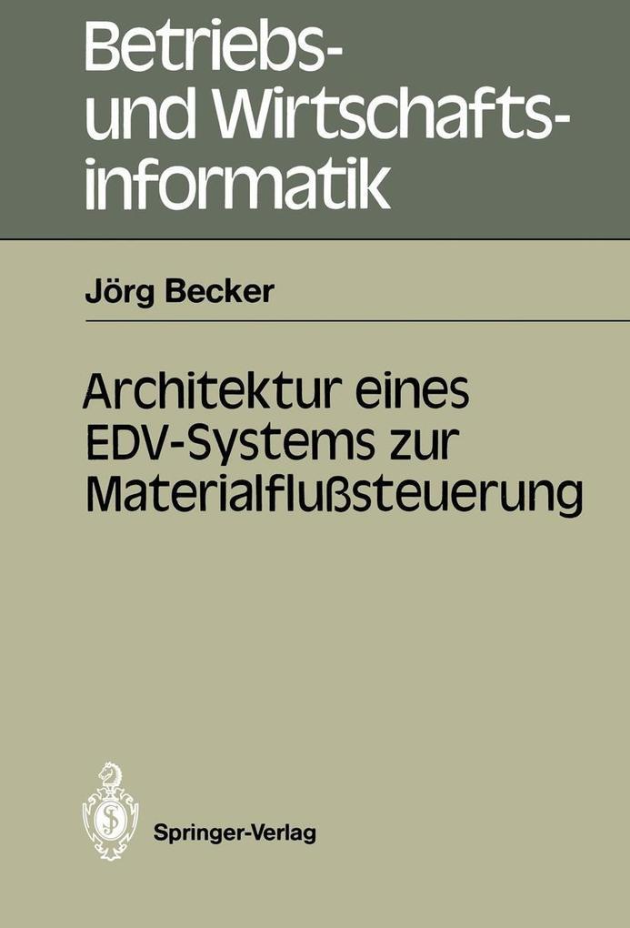 Architektur eines EDV-Systems zur Materialflust...